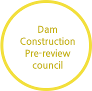 Dam Construction Pre-review council