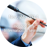Nov. 24, 2014 Hosted 9th International Seminar
